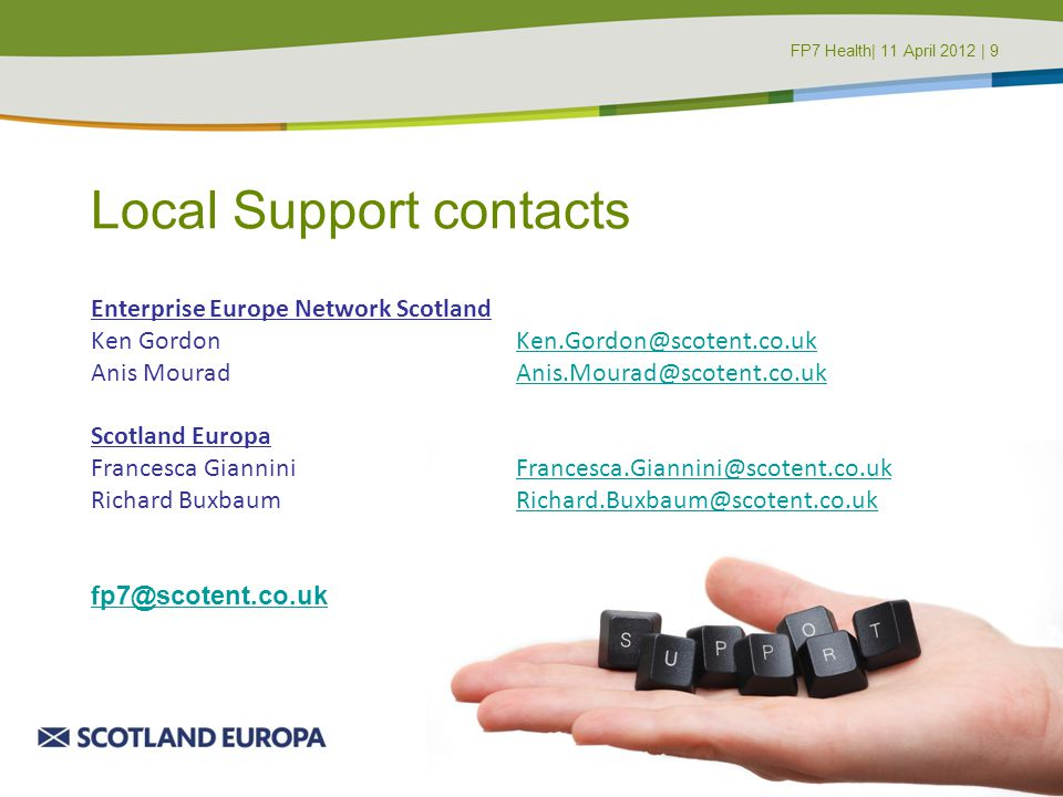 Local Support contacts Enterprise Europe Network Scotland Ken GordonKen.Gordon@scotent.co.ukKen.Gordon@scotent.co.uk Anis MouradAnis.Mourad@scotent.co