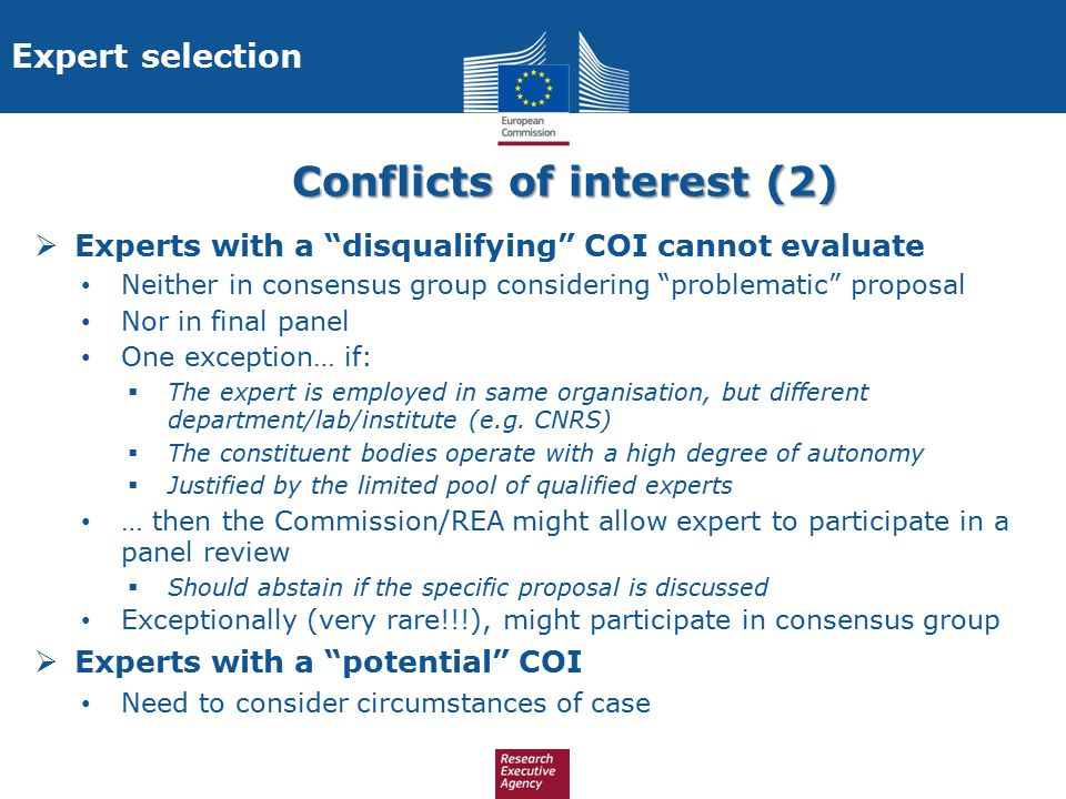 "Conflicts of interest (2)  Experts with a ""disqualifying"" COI cannot evaluate Neither in consensus group considering ""problematic"" proposal Nor in fi"