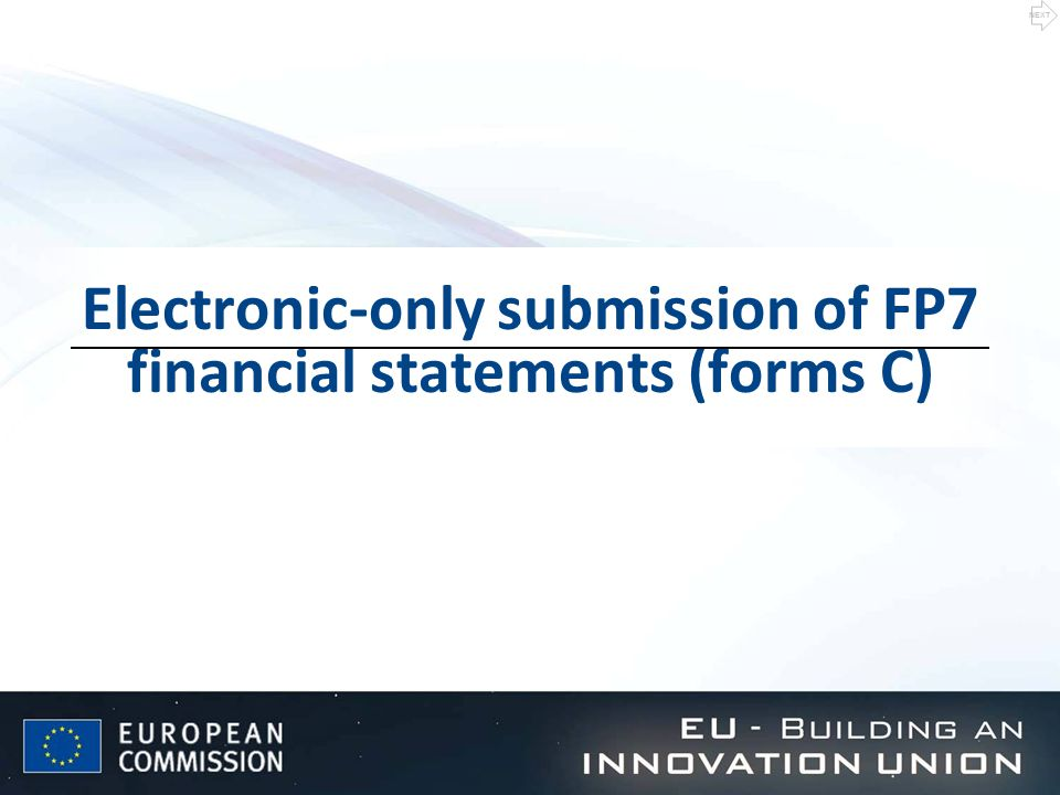 Electronic-only submission of FP7 financial statements (forms C) NEXT