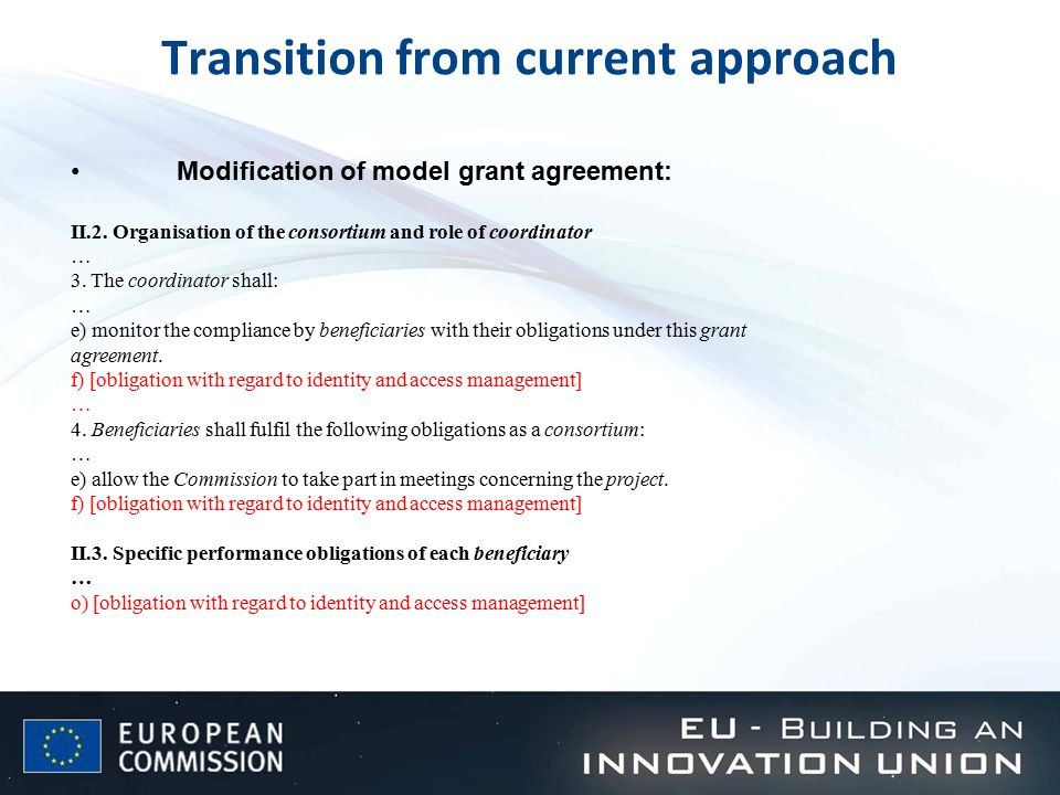 Transition from current approach Modification of model grant agreement: II.2.