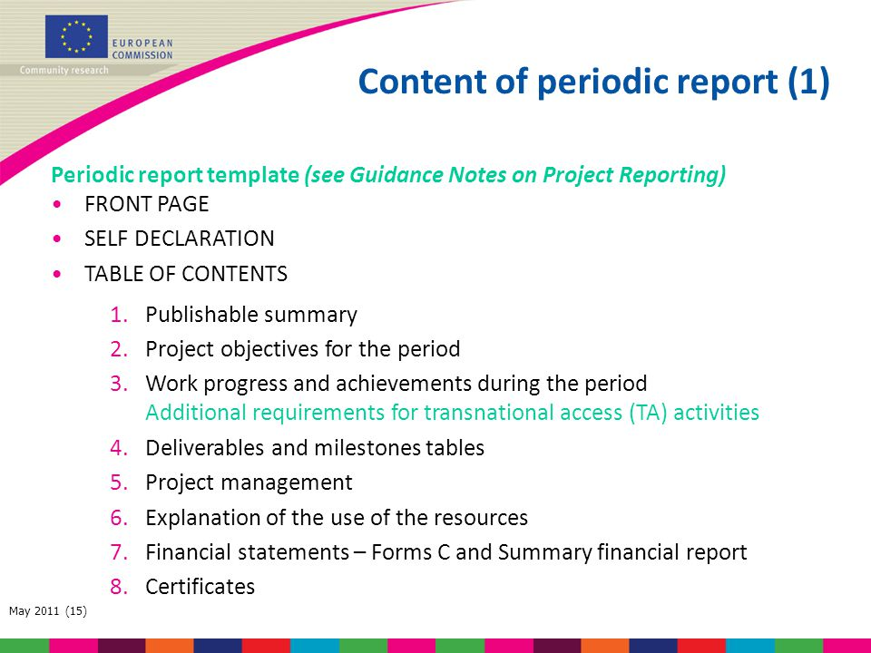 May 2011 (15) Content of periodic report (1) Periodic report template (see Guidance Notes on Project Reporting) FRONT PAGE SELF DECLARATION TABLE OF C
