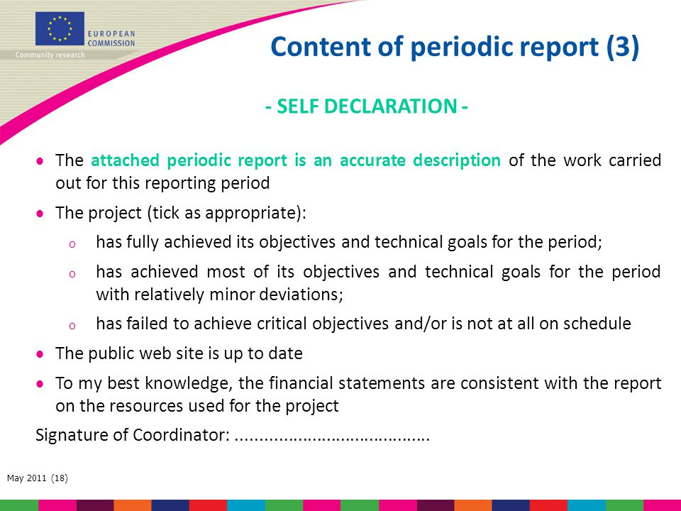 May 2011 (18) - SELF DECLARATION -  The attached periodic report is an accurate description of the work carried out for this reporting period  The p