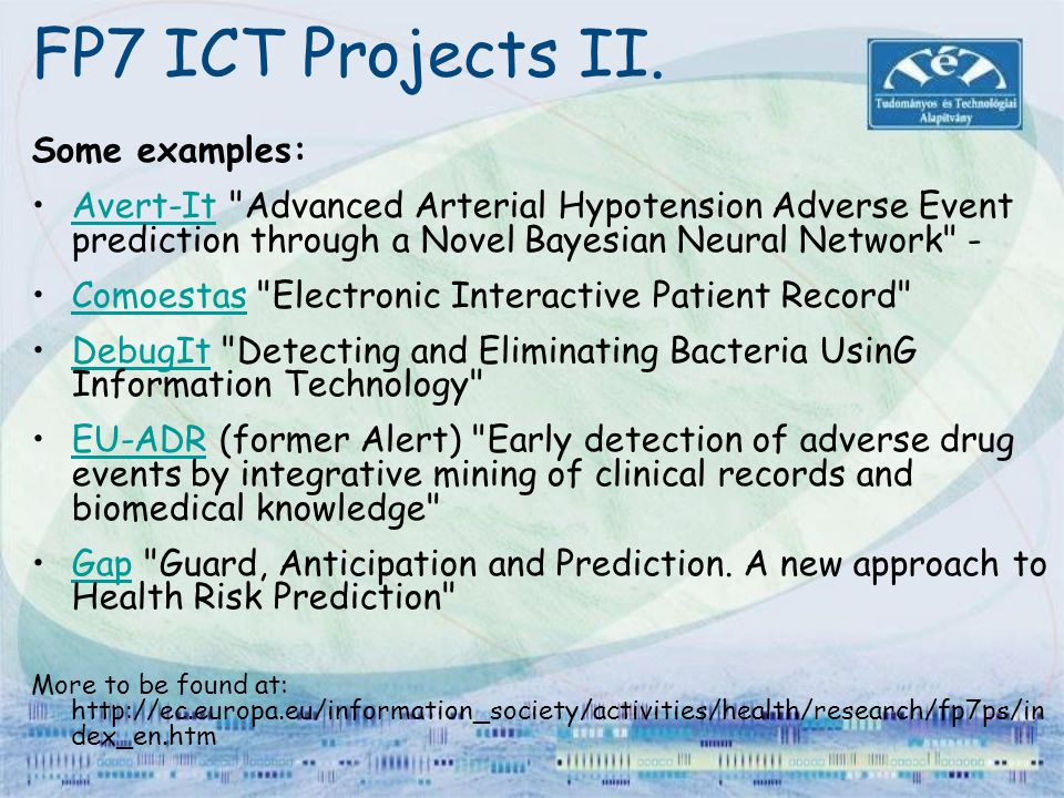 FP7 ICT Projects II. Some examples: Avert-It