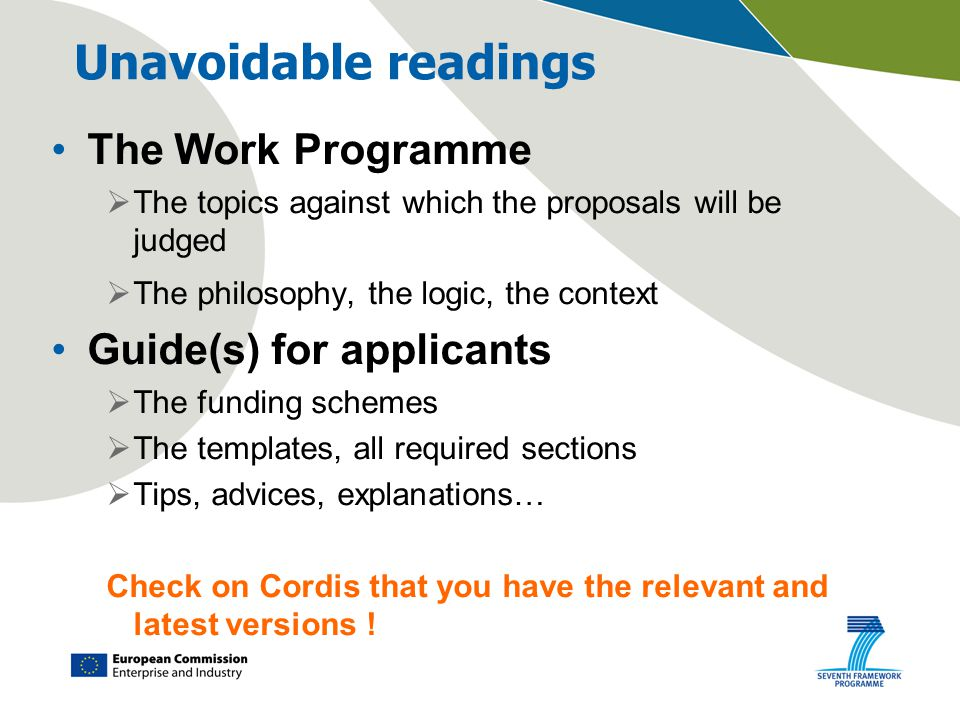 Unavoidable readings The Work Programme  The topics against which the proposals will be judged  The philosophy, the logic, the context Guide(s) for