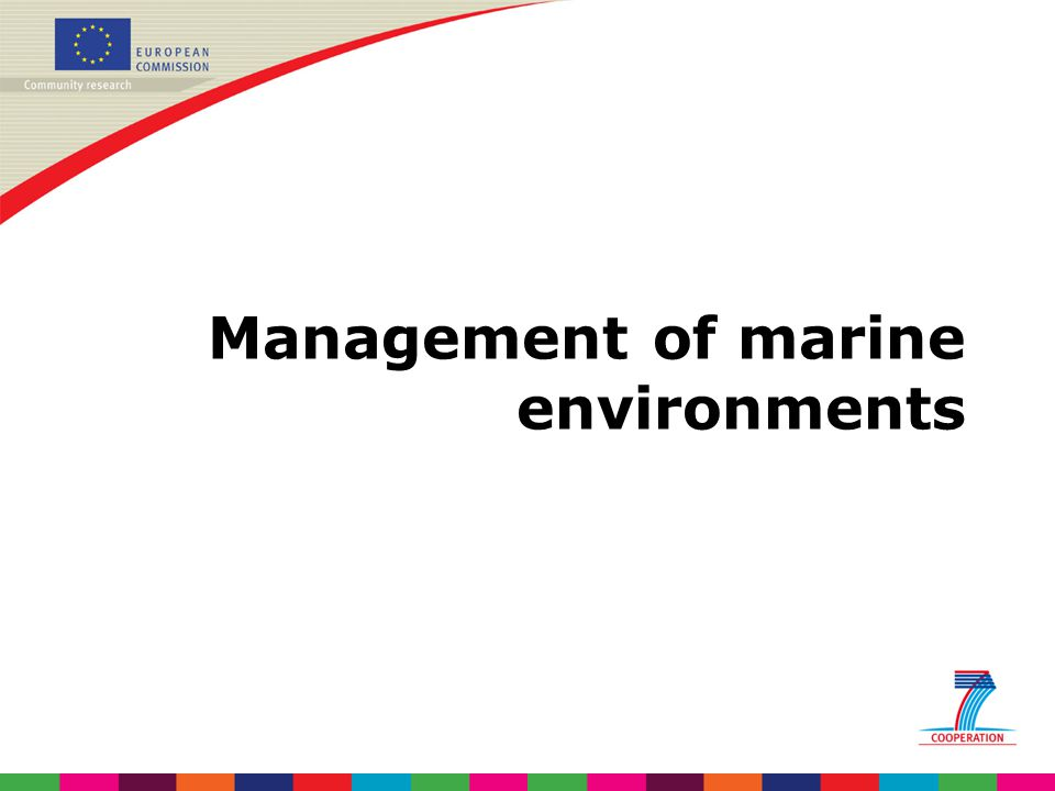 Management of marine environments