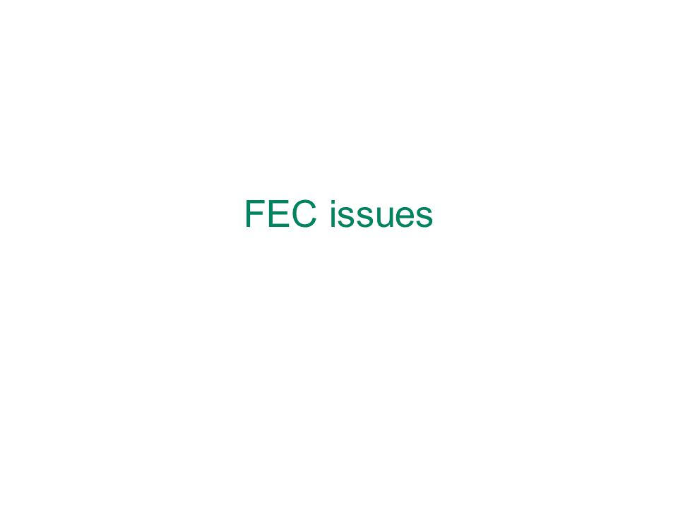 FEC issues
