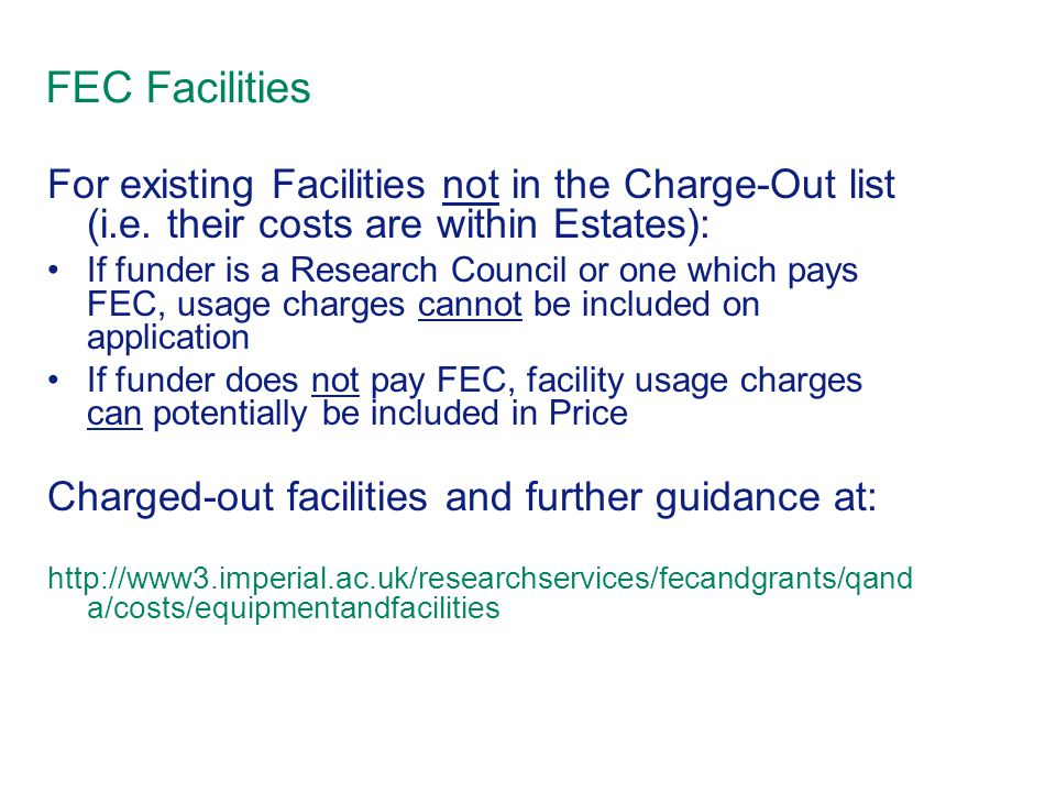 FEC Facilities For existing Facilities not in the Charge-Out list (i.e.