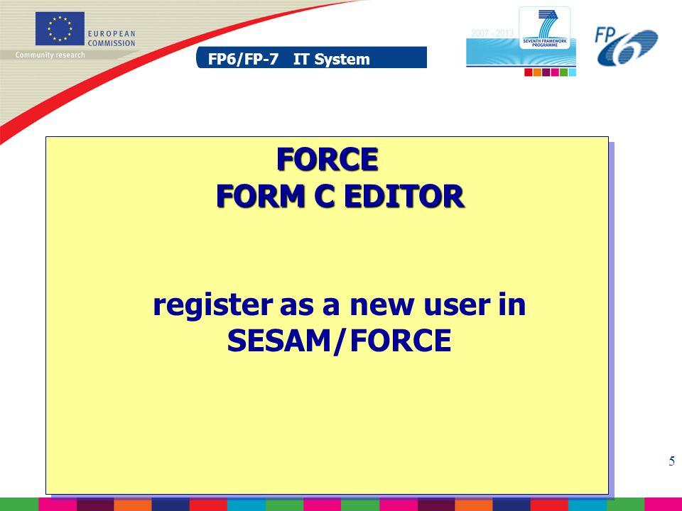 FP6/FP-7 IT System 6 Register as a new user in SESAM (1)