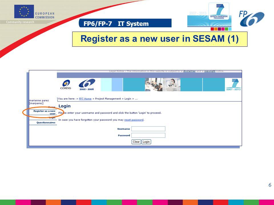 FP6/FP-7 IT System 7 Register as a new user in SESAM (2)