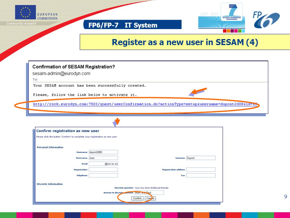 FP6/FP-7 IT System 20 FP6/FP-7 IT System SESAM: select a project