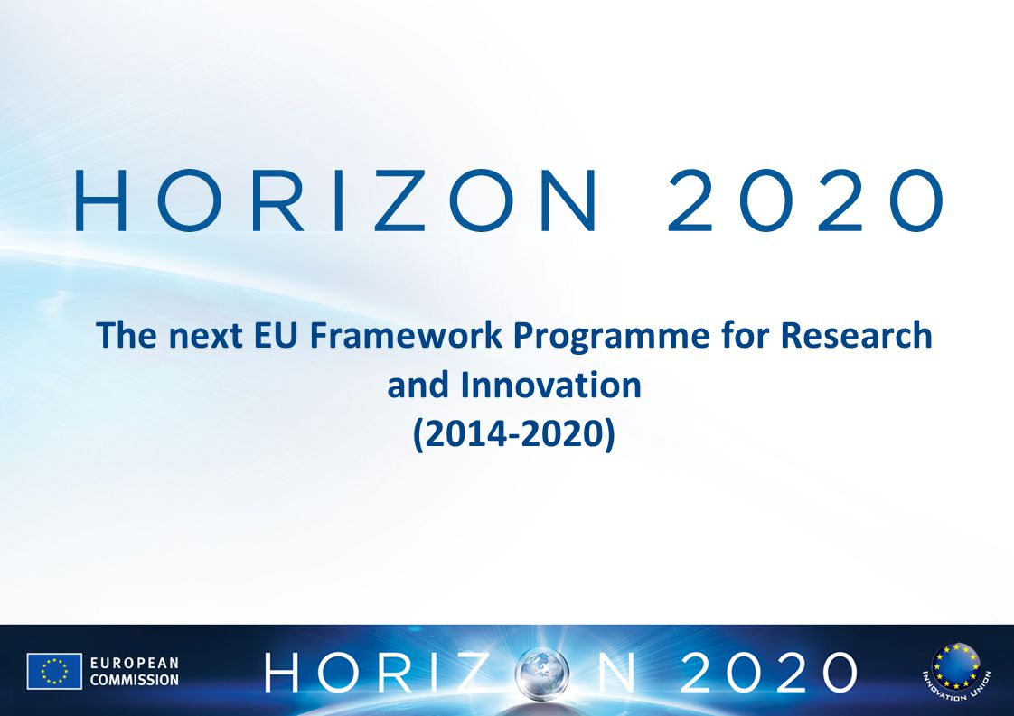 The next EU Framework Programme for Research and Innovation (2014-2020)