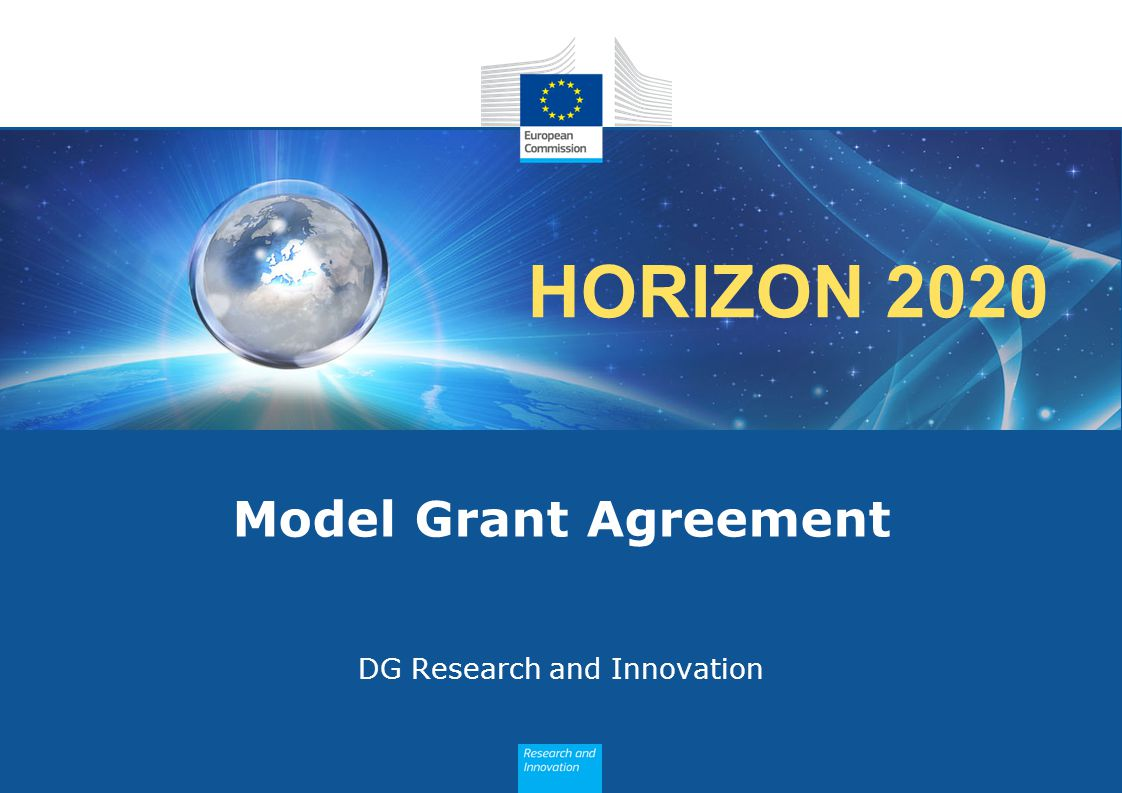 HORIZON 2020 Model Grant Agreement DG Research and Innovation