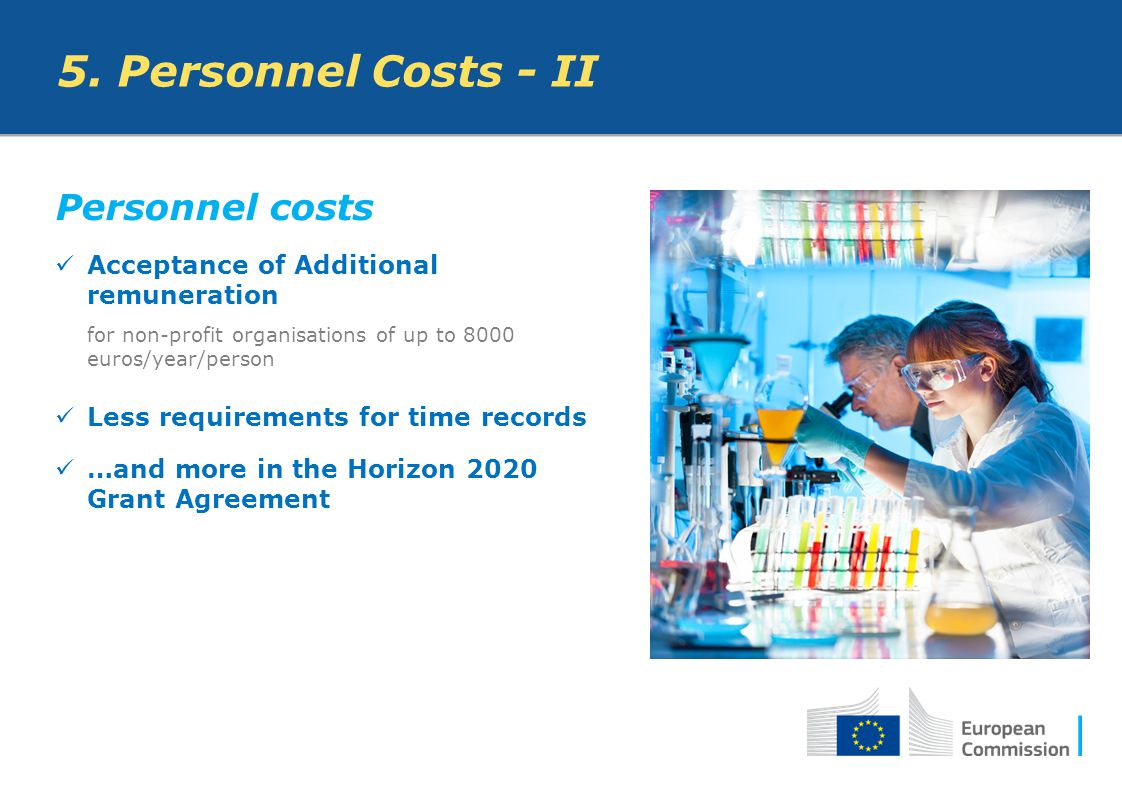Personnel costs Acceptance of Additional remuneration for non-profit organisations of up to 8000 euros/year/person Less requirements for time records