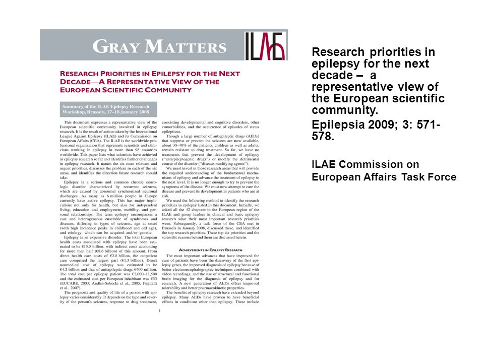 Research priorities in epilepsy for the next decade – a representative view of the European scientific community.