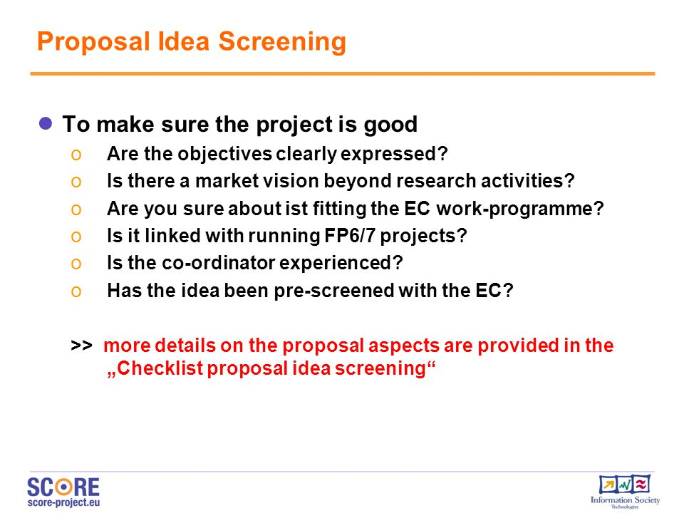 ● To make sure the project is good o Are the objectives clearly expressed.