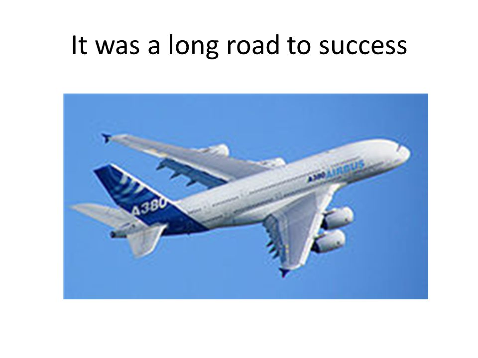 It was a long road to success