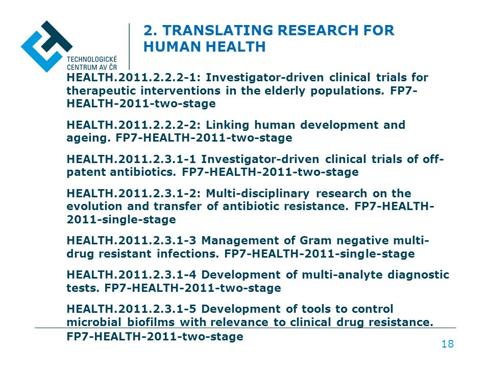 2. TRANSLATING RESEARCH FOR HUMAN HEALTH HEALTH.2011.2.2.2-1: Investigator-driven clinical trials for therapeutic interventions in the elderly populat