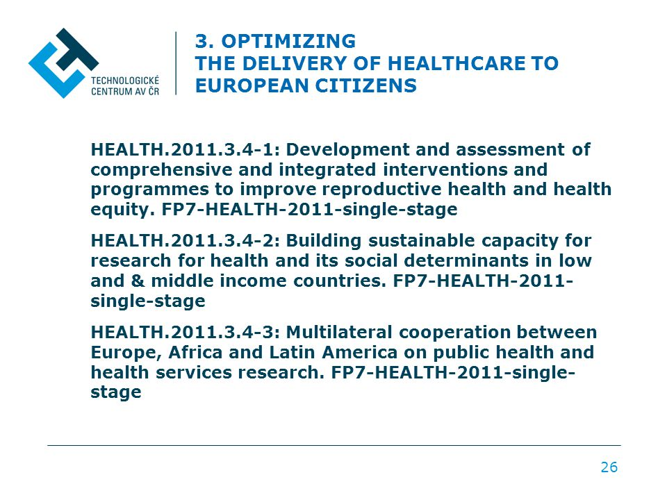 3. OPTIMIZING THE DELIVERY OF HEALTHCARE TO EUROPEAN CITIZENS HEALTH.2011.3.4-1: Development and assessment of comprehensive and integrated interventi