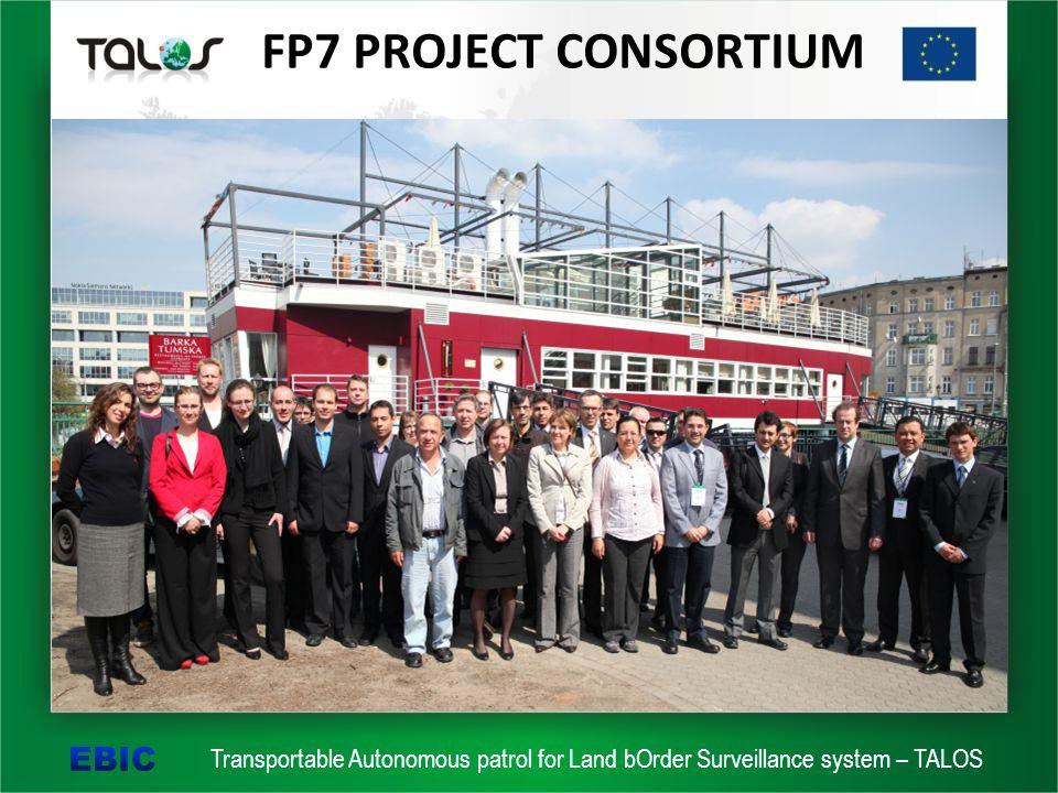Transportable Autonomous patrol for Land bOrder Surveillance system – TALOS FP7 PROJECT CONSORTIUM