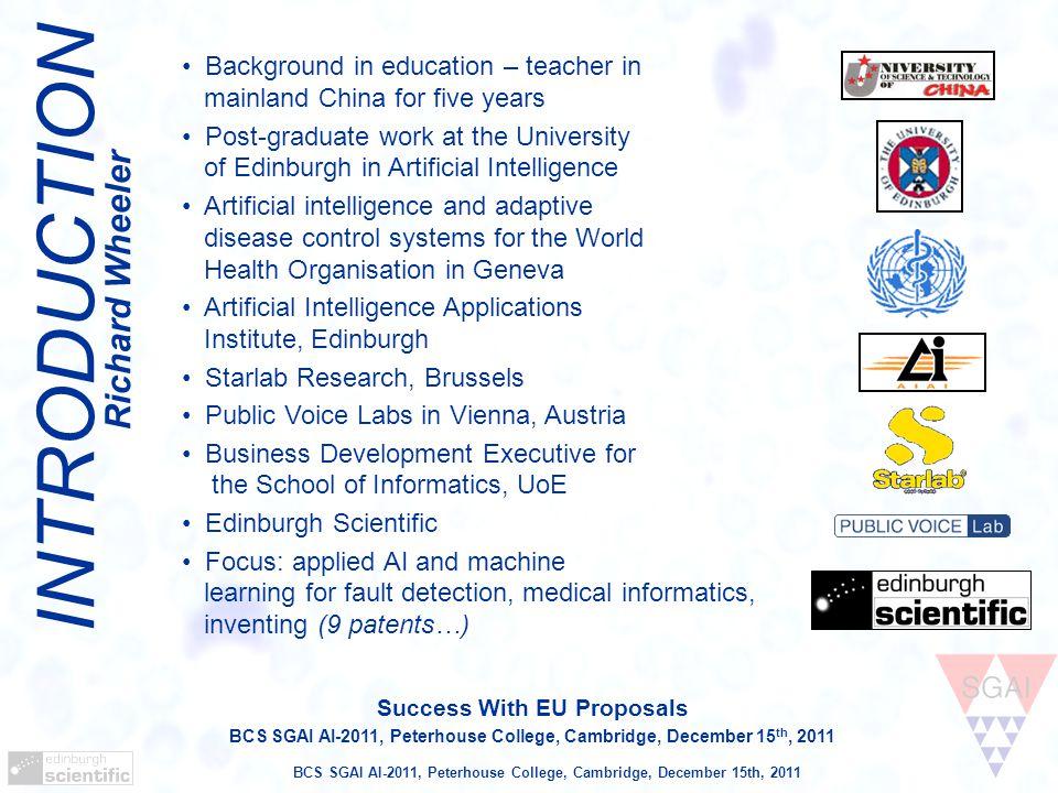 BCS SGAI AI-2011, Peterhouse College, Cambridge, December 15th, 2011 Proposal Writing: Management & Implementation Be comprehensive.