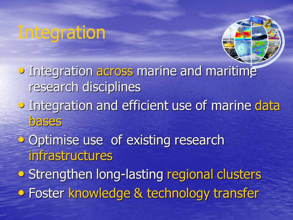 Integration Integration across marine and maritime research disciplines Integration across marine and maritime research disciplines Integration and ef