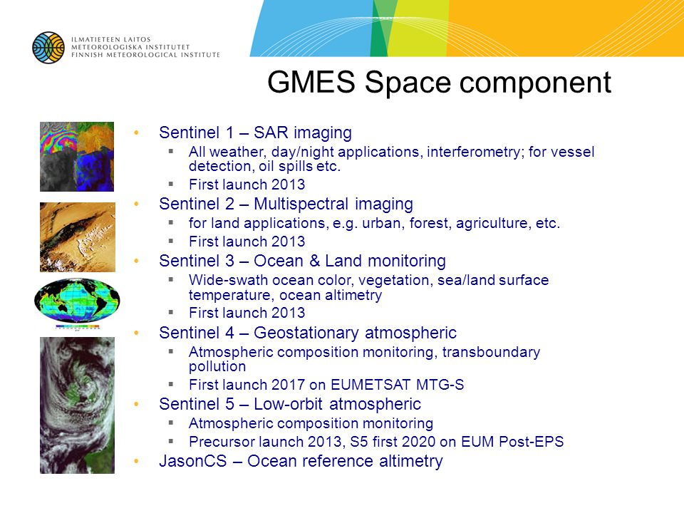 Global system  ECMWF Integrated Forecasting System (IFS), coupled to global chemical transport model (CTM)  assimilates weather in situ data and ~50 satellite sources, and composition data from ~10 satellite sources  extensive use of in situ composition data for validation Regional system  Ensemble of seven nationally developed CTMs, European domain  driven by data from Global system  assimilates in-situ air-quality data and satellite data Main building blocks Atmosphere service