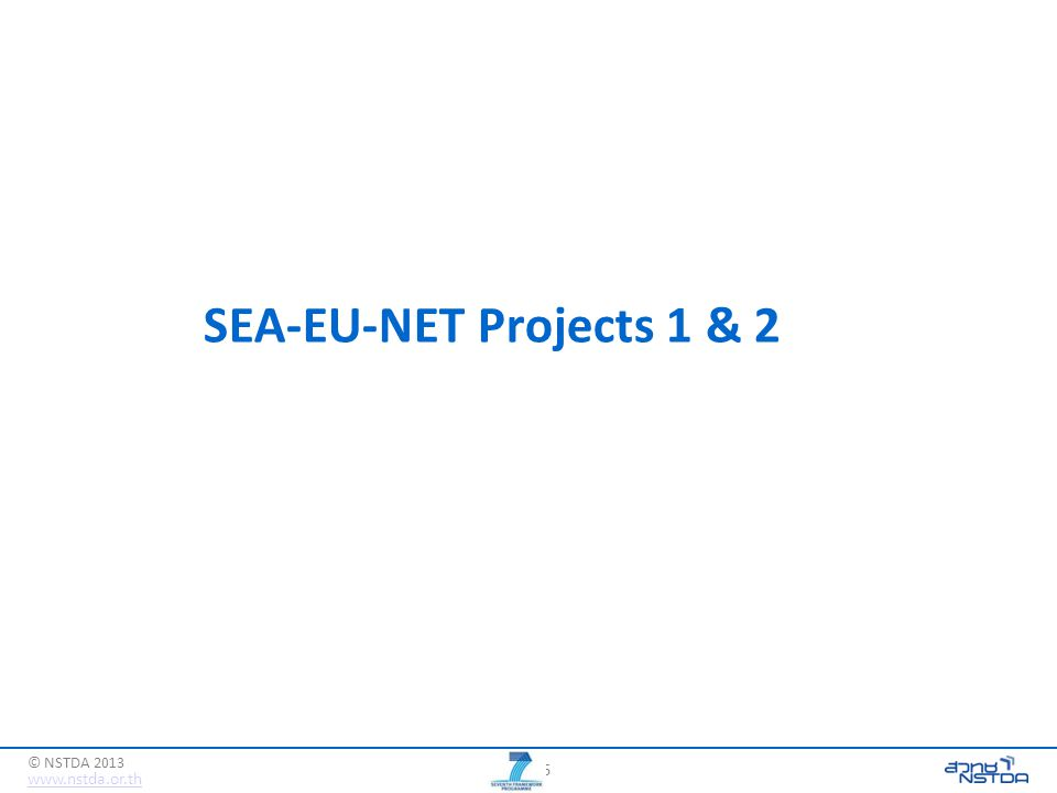 16 www.nstda.or.th © NSTDA 2013 SEA-EU-NET Projects 1 & 2