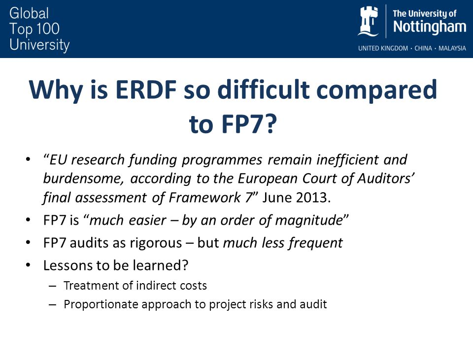 "Why is ERDF so difficult compared to FP7? ""EU research funding programmes remain inefficient and burdensome, according to the European Court of Audito"
