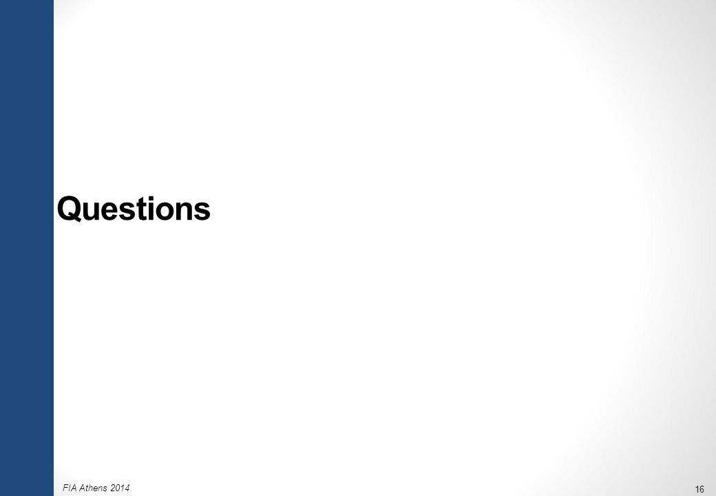 FIA Athens 2014 16 Questions