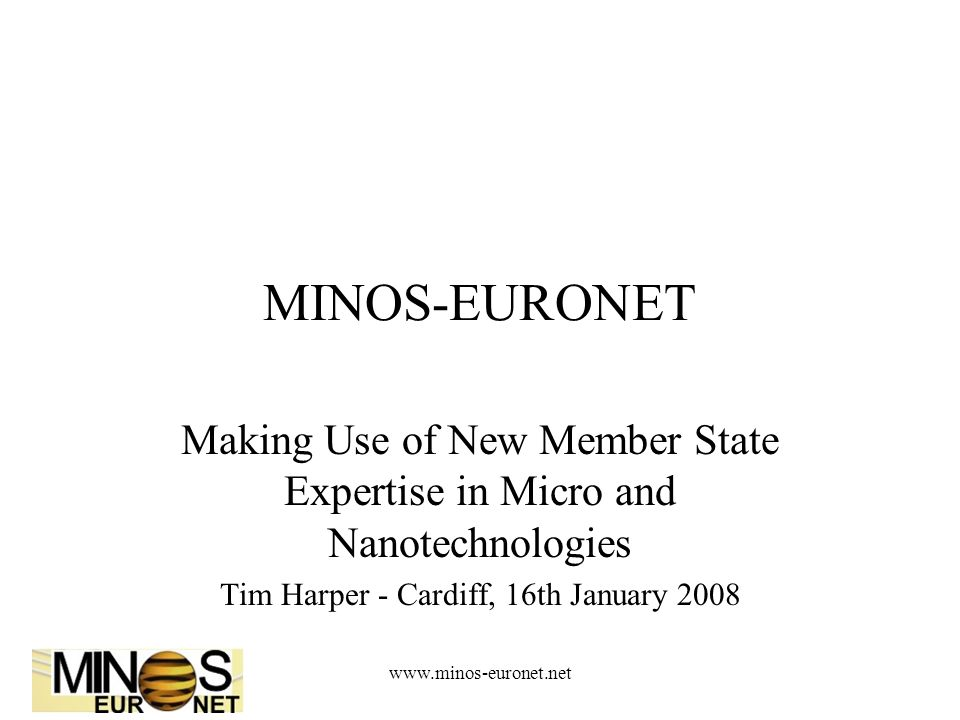 www.minos-euronet.net NNI Launch in 2000 New Industrial Revolution by 2005.