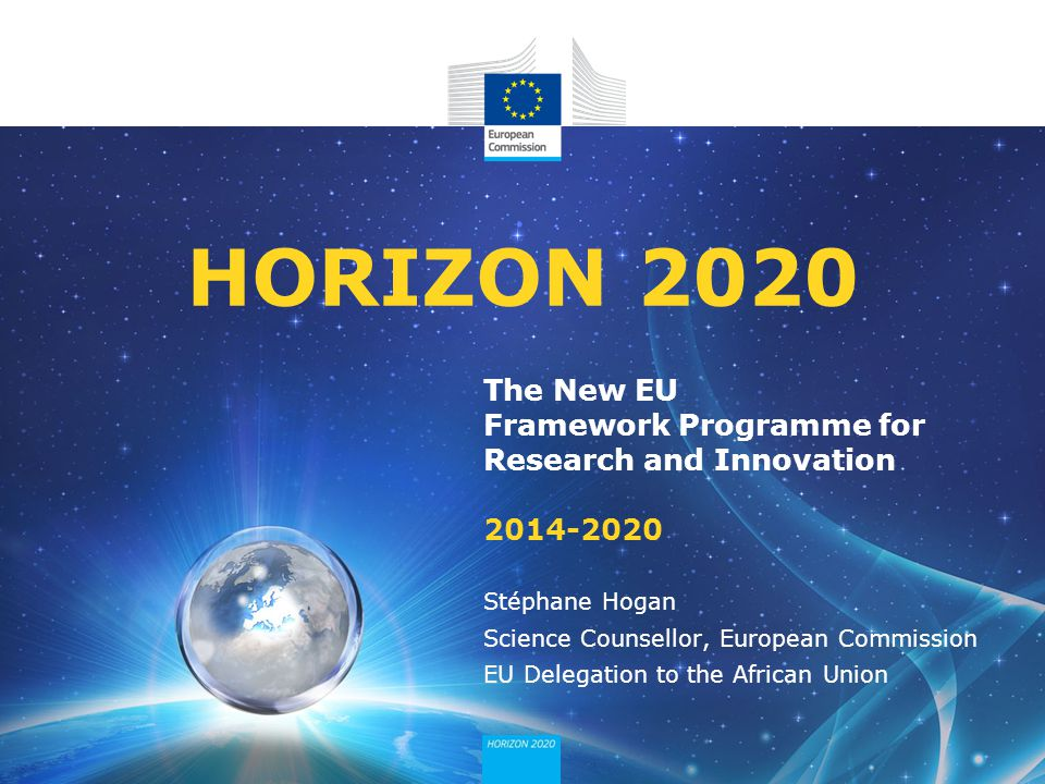 What Horizon 2020 is not: A development aid programme A bilateral cooperation programme It is a programme focussed on European needs and global challenges, open to international cooperation.