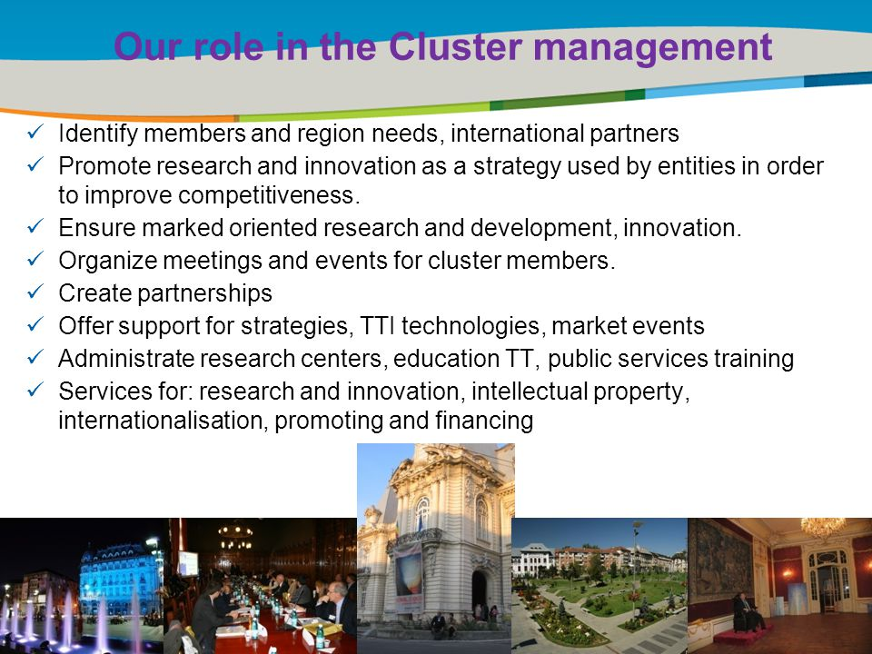 Title of the presentation | Date |‹#› Identify members and region needs, international partners Promote research and innovation as a strategy used by entities in order to improve competitiveness.
