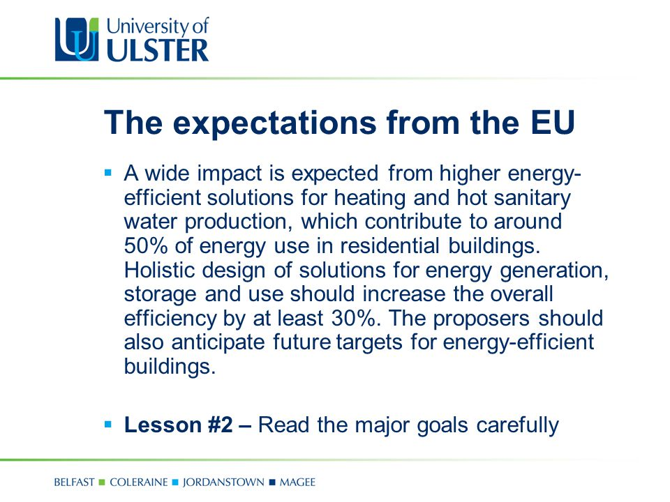 The expectations from the EU  A wide impact is expected from higher energy- efficient solutions for heating and hot sanitary water production, which contribute to around 50% of energy use in residential buildings.