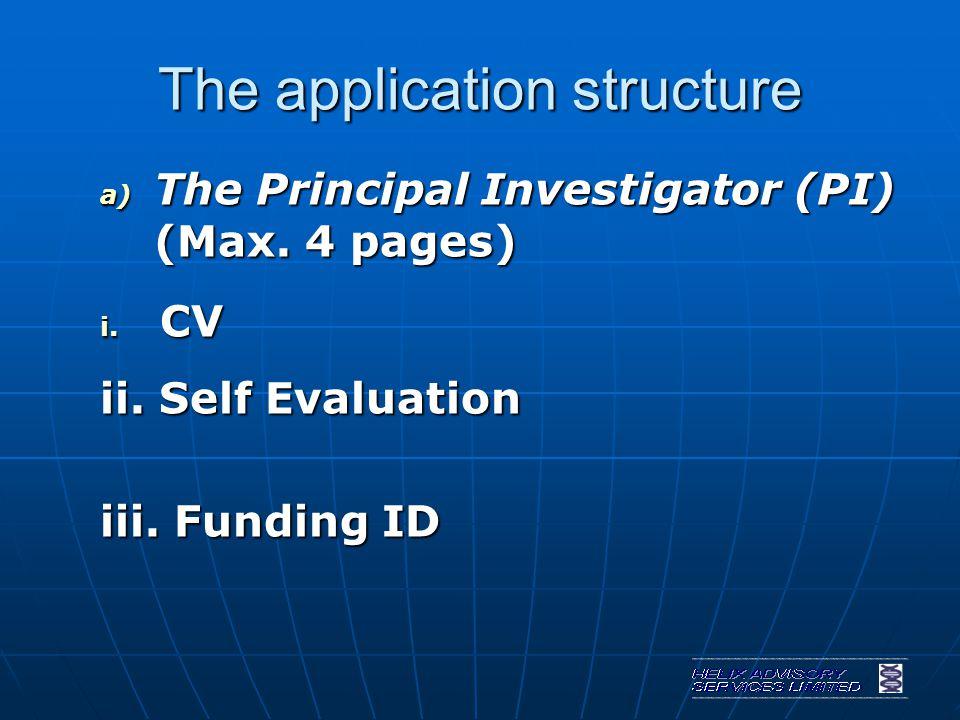 The application structure a) The Principal Investigator (PI) (Max.