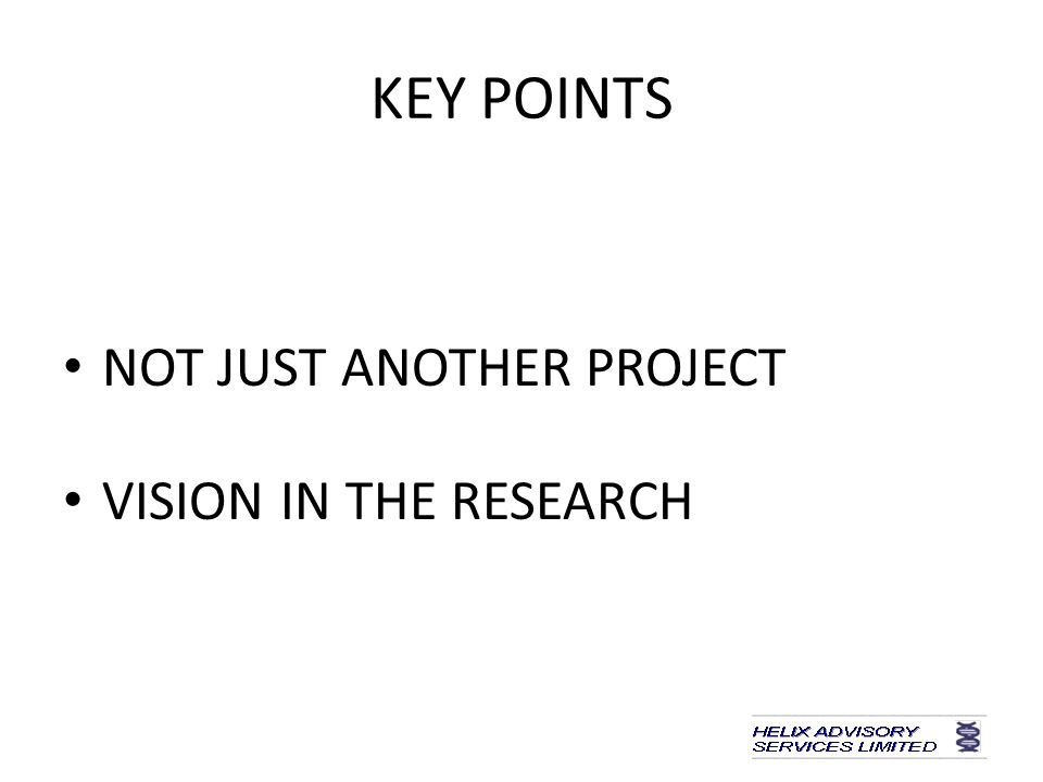 KEY POINTS NOT JUST ANOTHER PROJECT VISION IN THE RESEARCH