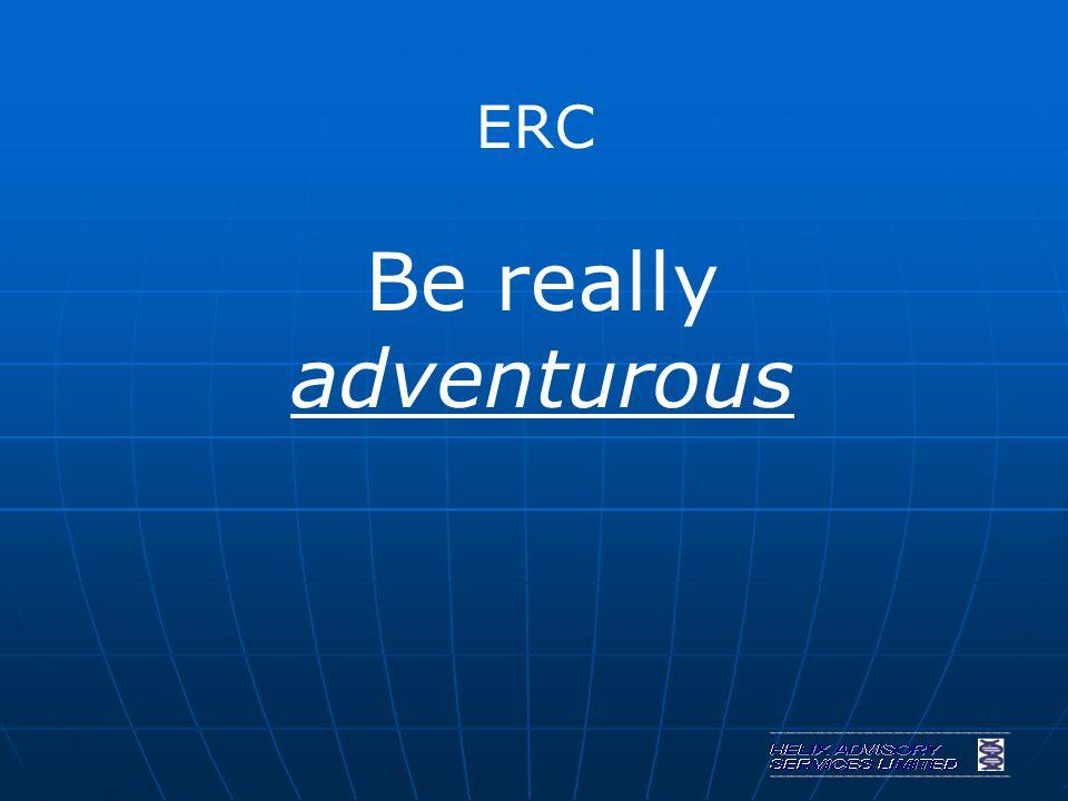 ERC Be really adventurous