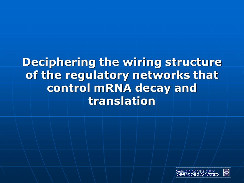 Deciphering the wiring structure of the regulatory networks that control mRNA decay and translation