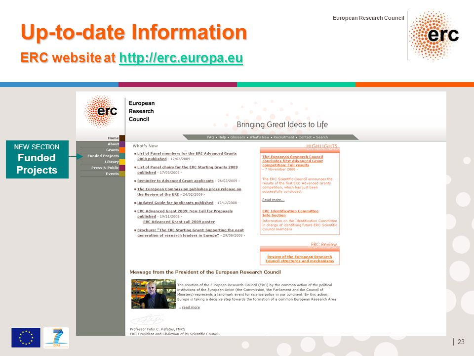 European Research Council │ 23 Up-to-date Information ERC website at http://erc.europa.eu http://erc.europa.eu NEW SECTION Funded Projects
