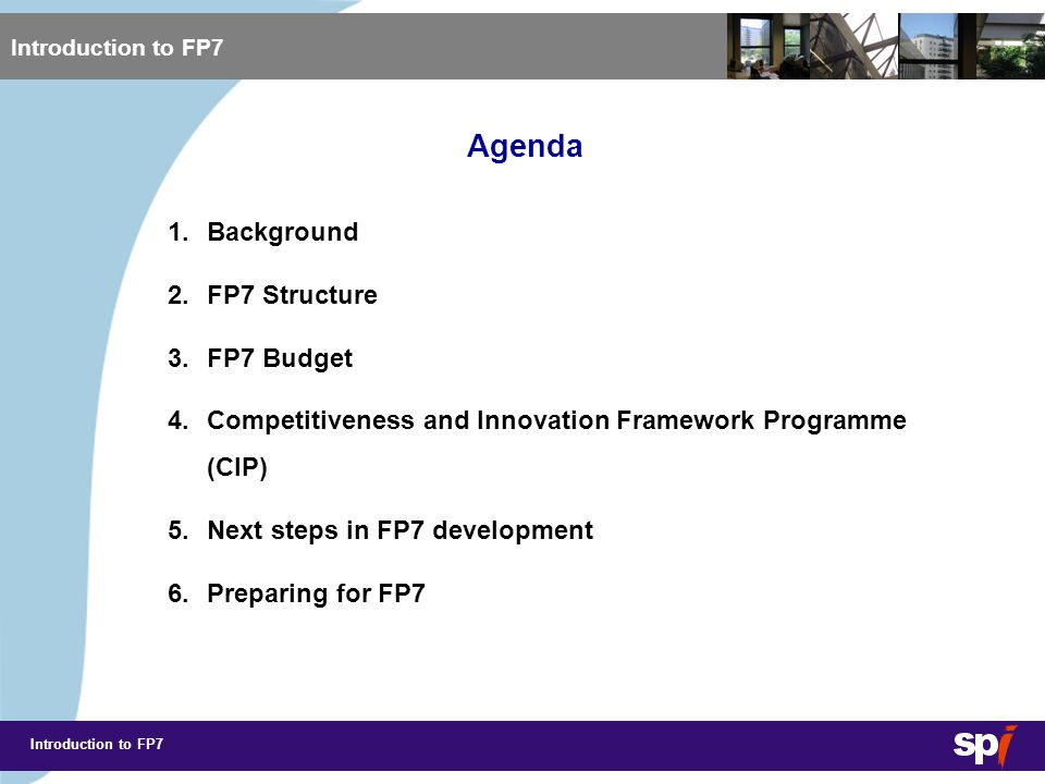 Introduction to FP7 1.