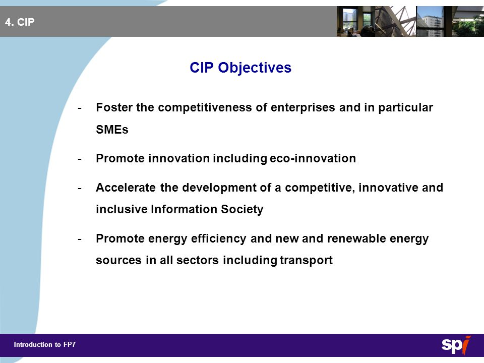 Introduction to FP7 4.