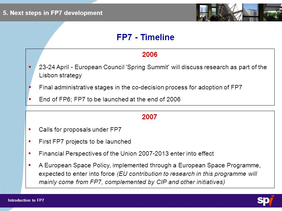 Introduction to FP7 Preparing for FP7 6.Preparing for FP7 Keep yourself informed....