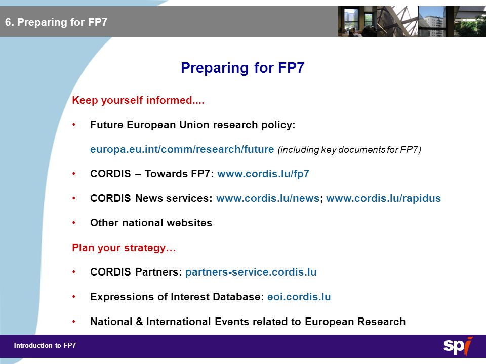 Introduction to FP7 6.