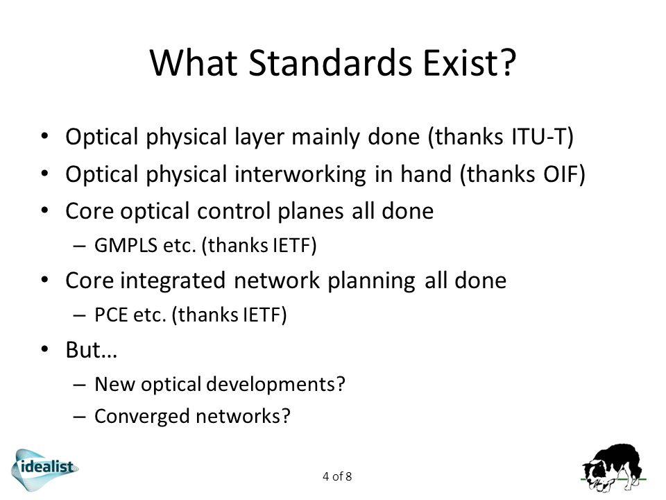 4 of 8 What Standards Exist.