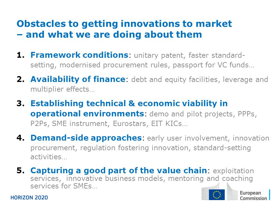 Obstacles to getting innovations to market – and what we are doing about them 1.Framework conditions : unitary patent, faster standard- setting, moder