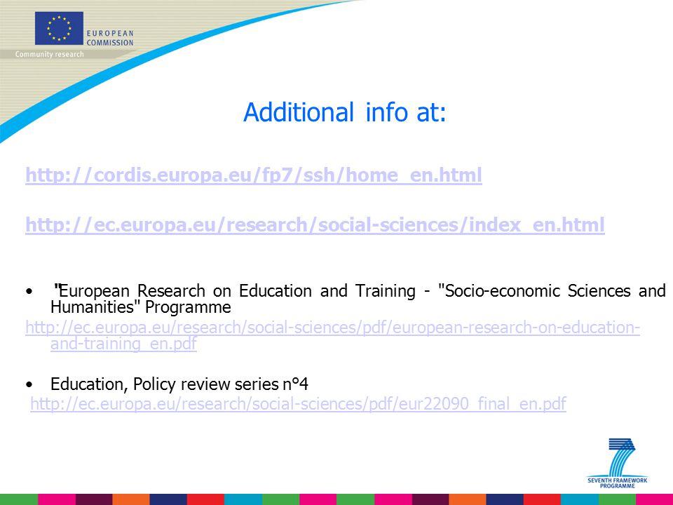 "Additional info at: http://cordis.europa.eu/fp7/ssh/home_en.html http://ec.europa.eu/research/social-sciences/index_en.html ""European Research on Educ"