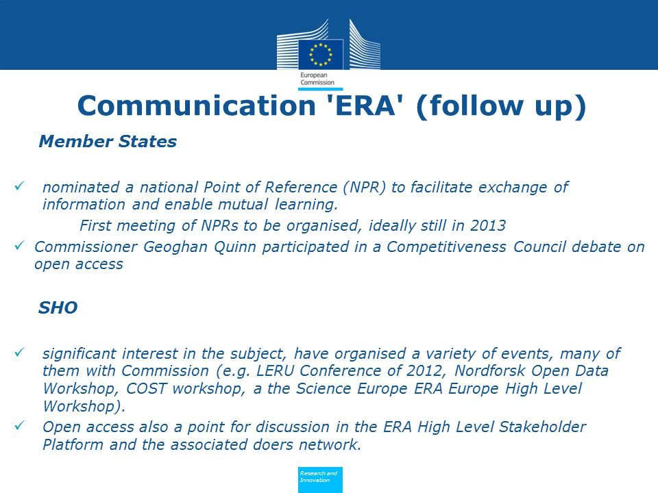Policy Research and Innovation Research and Innovation Communication 'ERA' (follow up) Member States nominated a national Point of Reference (NPR) to