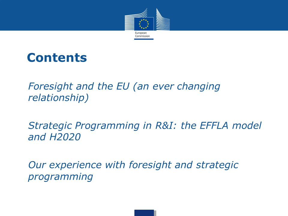 Foresight in the EU: the early phases 1974: Europe + 30 1978: FAST 1983 - 1987: FASTII (FP1) 1988 – 1991 MONITOR (FP2) 1989 FSU