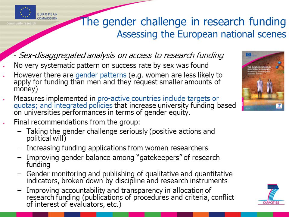 - Sex-disaggregated analysis on access to research funding No very systematic pattern on success rate by sex was found However there are gender patterns (e.g.