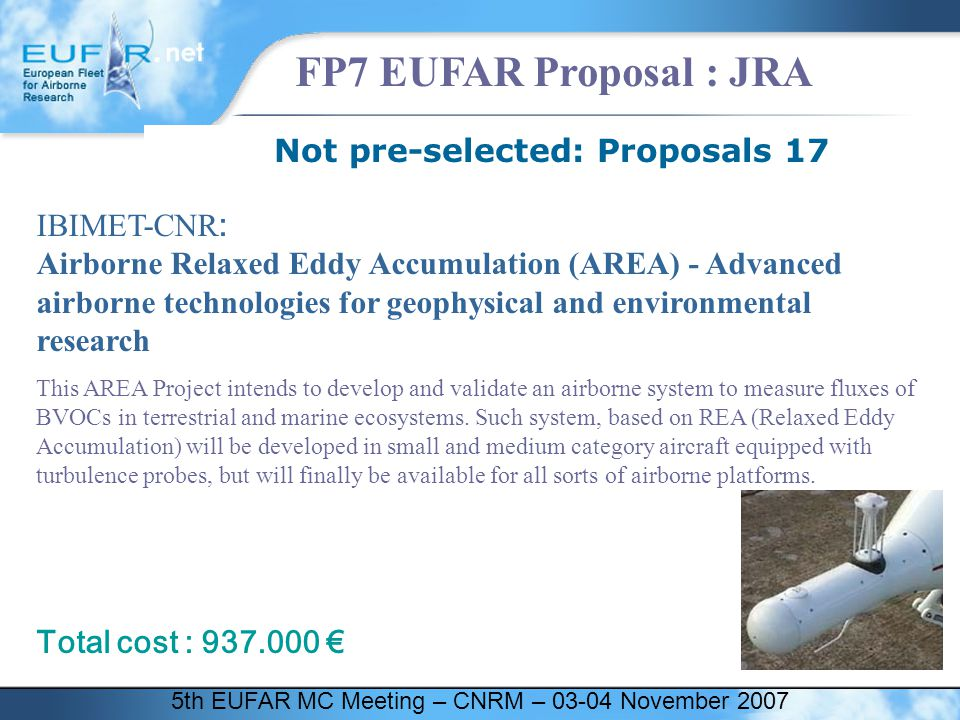 5th EUFAR MC Meeting – CNRM – 03-04 November 2007 FP7 EUFAR Proposal : JRA Not pre-selected: Proposals 17 IBIMET-CNR : Airborne Relaxed Eddy Accumulat