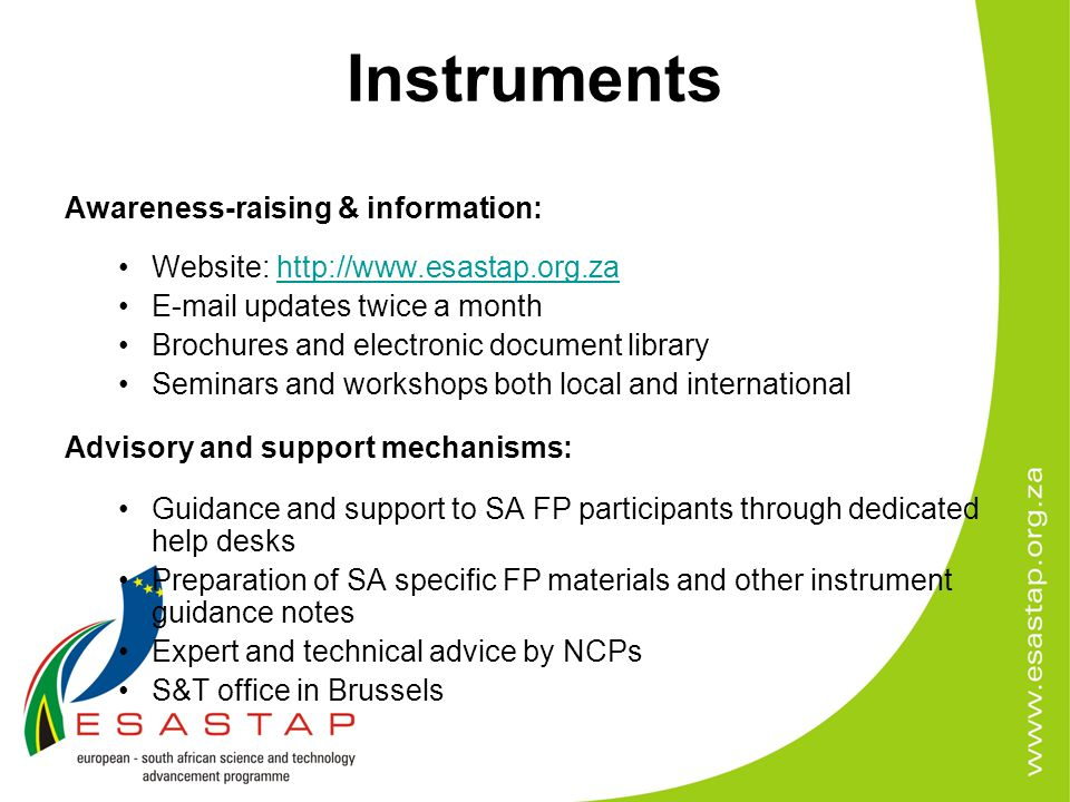Instruments Awareness-raising & information: Website: http://www.esastap.org.zahttp://www.esastap.org.za E-mail updates twice a month Brochures and el